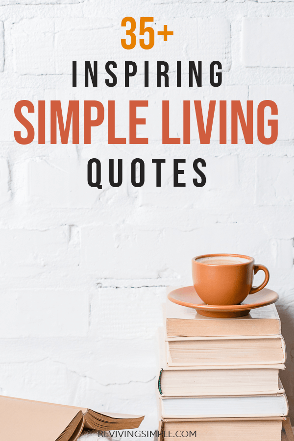 Simple Living Quotes Pin