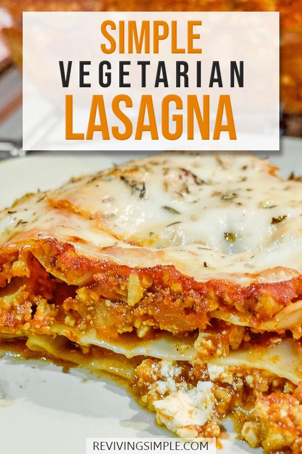 Easy Vegetarian Lasagna Recipe