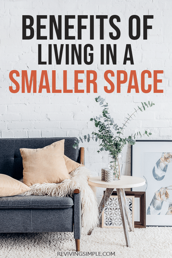 Benefits of living in a smaller space