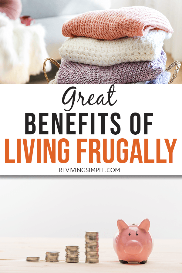 Great Benefits of Living Frugally Pin